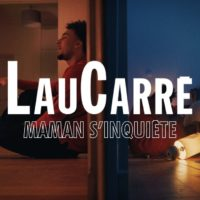 Video: LauCarré | Maman s'inquiète